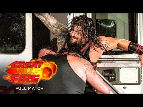 FULL MATCH - Roman Reigns Vs. Braun Strowman – Ambulance Match: Great Balls Of Fire 2017