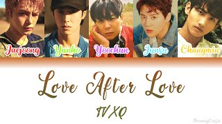 TVXQ (동방신기) - Love After Love [Colour Coded Lyrics] (Han/Rom…