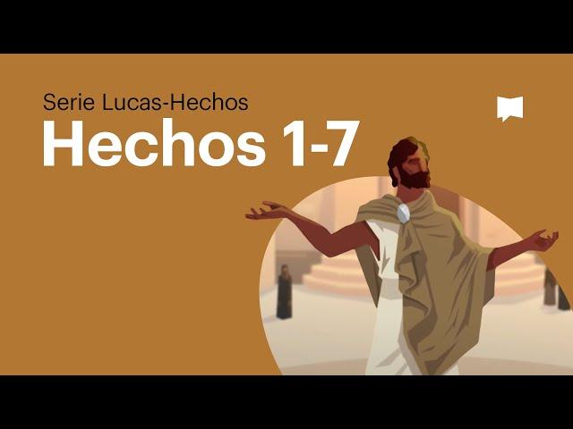 Hechos 1-7