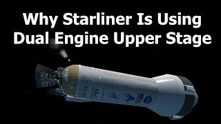Why Atlas Is Using Dual Engine Centaur For Starliner