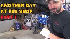 Another Normal Day At The Shop - Part I