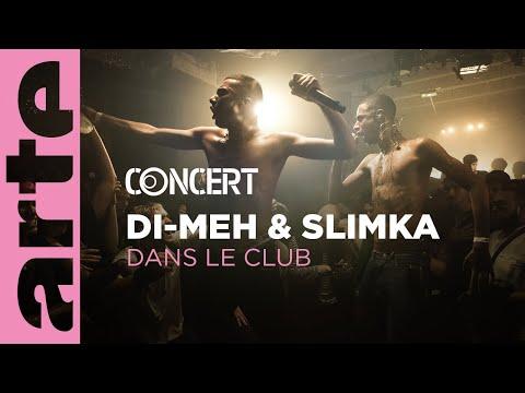 Di-Meh & Slimka - live - Dans le Club – ARTE Concert