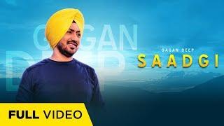 Saadgi (Official ) | Gagan Deep ft. Bittu Cheema | NextBeat Music | New Punjabi Songs 2019