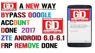 A New Way To Bypass Google Account On ZTE Android 6.0-6.1 |2017