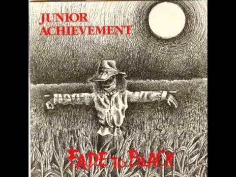 Junior Achievement - Fade To Black lp