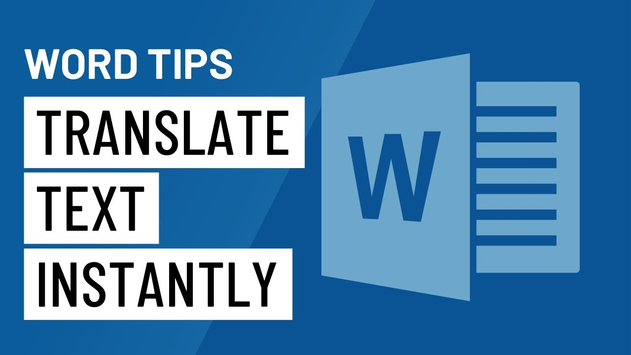 Word Quick Tip: Translate Text Instantly