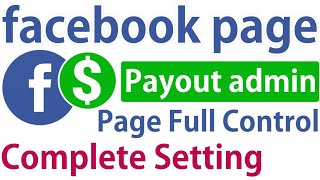 Facebook page Payout Setting | admin settings | business manager | Facebook video monetization