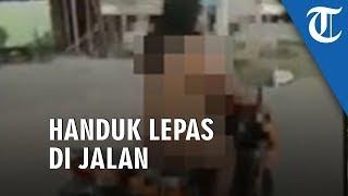 Viral Video Wanita Bugil Kendarai Motor Keliling Samarinda, Ibu Pelaku: Handuknya Terlepas di Jalan