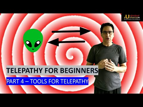 Telepathy   Telepathy For Beginners - Part 4 (Tools for Telepathy)   No False Claims