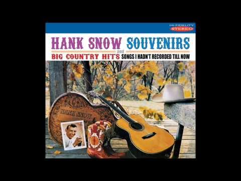 HANK SNOW - THESE HANDS (1960)