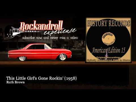 Ruth Brown - This Little Girl's Gone Rockin' - 1958 - Rock N Roll Experience