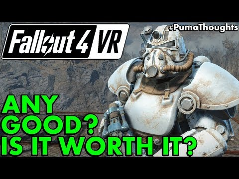 Is Fallout 4 VR Worth It? (Fallout 4 VR HTC Vive Gameplay Impressions) #PumaThoughts