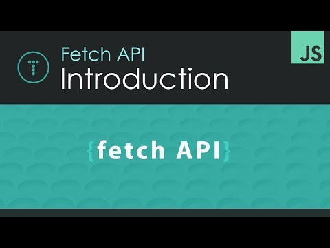 Fetch API Introduction