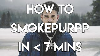 How to Smokepurpp in Under 7 Minutes | FL Studio Trap and Rap Tutorial