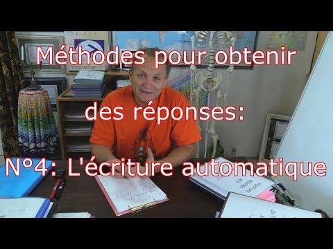 Méthodes Pour Obtenir Des Réponses: N°4: L'écriture Automatique.