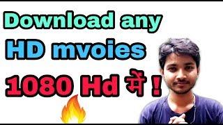 How to download Hd movies|| New released movies