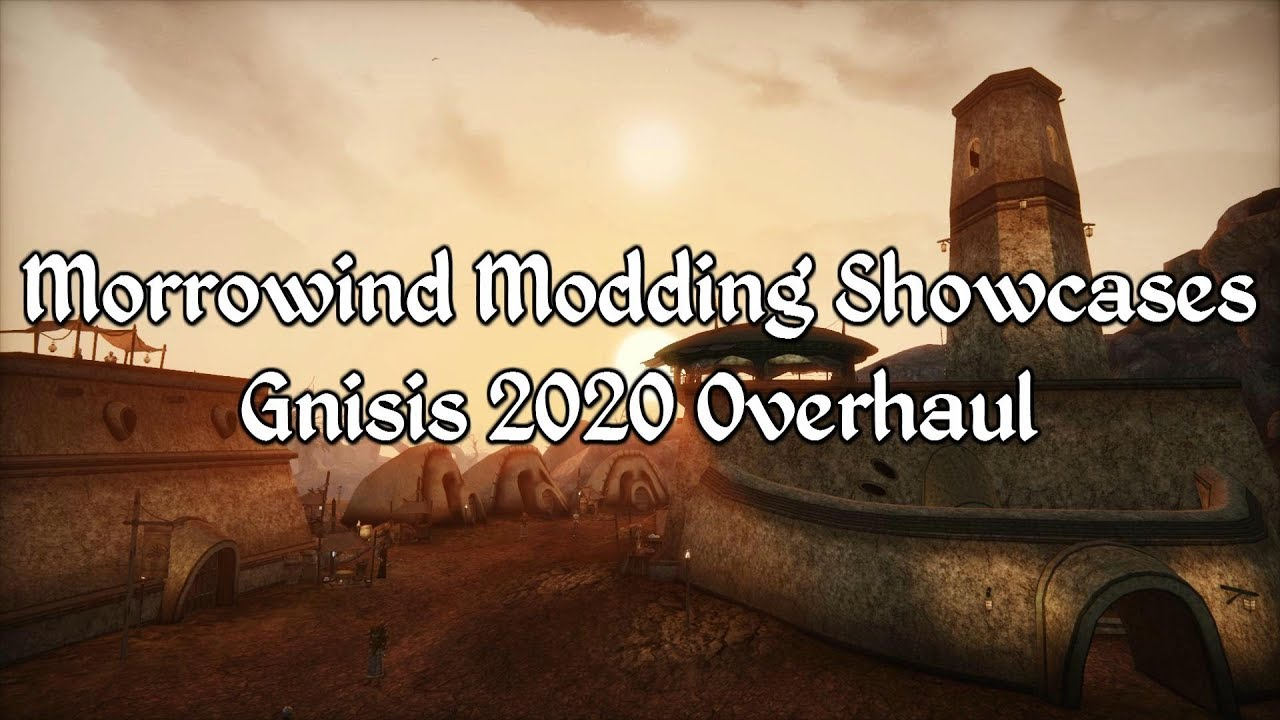 Morrowind Modding Showcases - Gnisis 2020 Overhaul