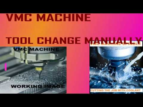 VERY EASY STEP VMC TOOL CHANGE MANUALLY