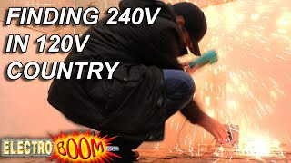 Finding HIGH POWER 240V in a 120V Country