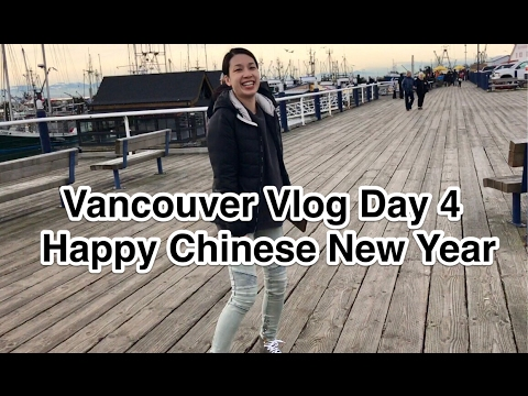 Vancouver Vlog | Day 4 Happy Chinese New Year