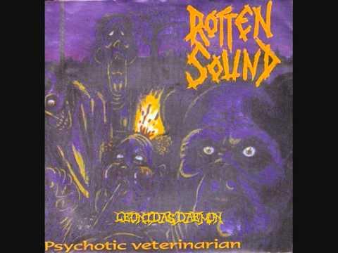 Rotten Sound - Psychotic Veterinarian [Full EP '95]