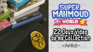 SMW / Episode 10 - 22 Jeux Vidéo de ma Collection sur Différentes Consoles (Section 2)