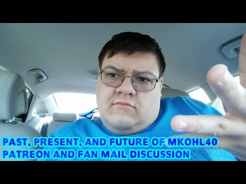 Past, Present, and Future of MKohl40 & Patreon and Fan Mail Discussion
