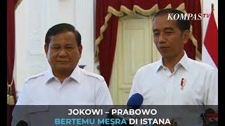 Jokowi – Prabowo Bertemu Mesra di Istana