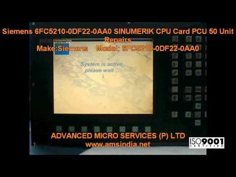 Siemens 6FC5210-0DF22-0AA0 SINUMERIK CPU Card PCU 50 Unit Repairs @Advanced Micro Services Pvt.Ltd