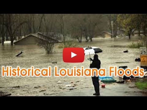 Historic' Louisiana Floods