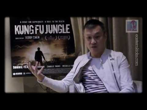 Teddy Chen talks about Kung Fu Jungle