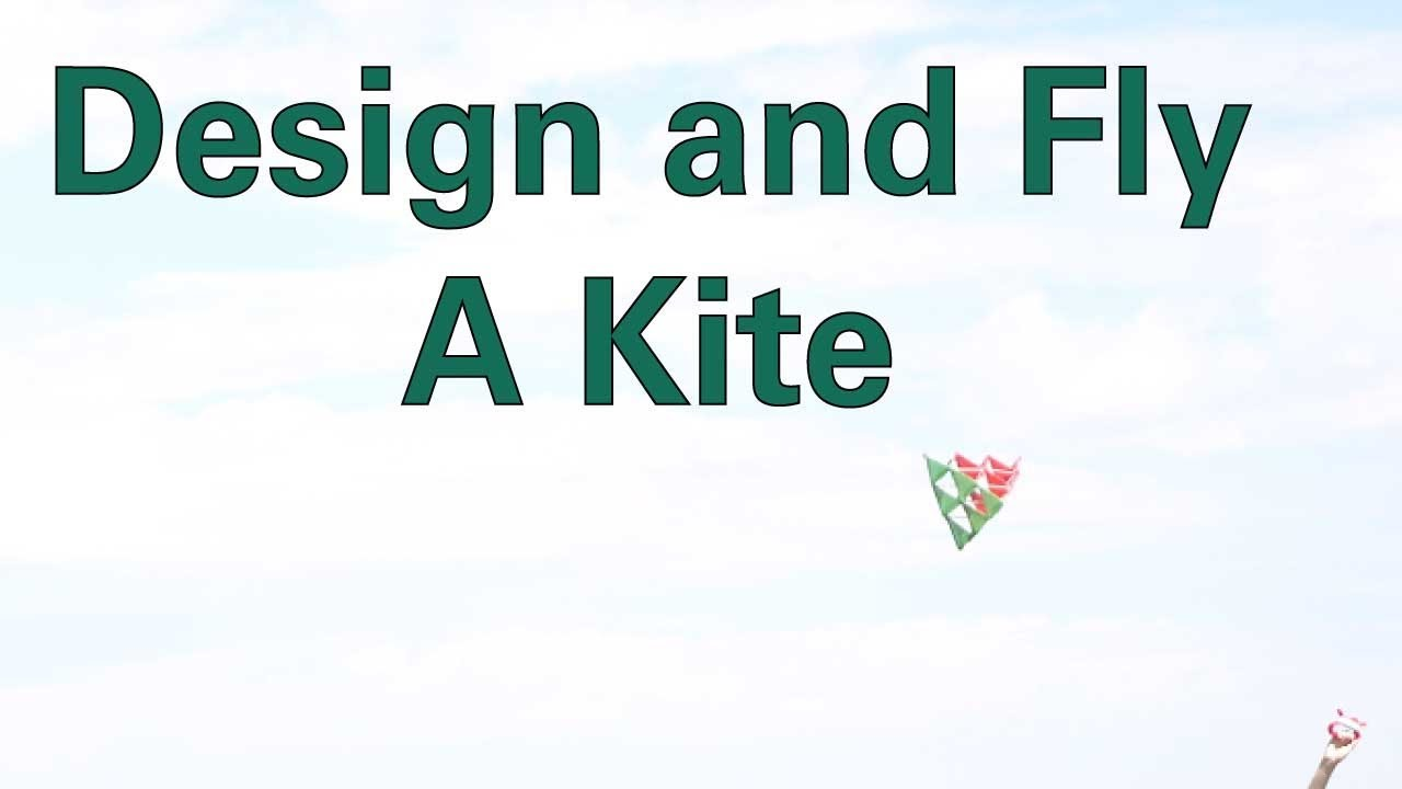 Design and Fly a Kite - Activity - TeachEngineering