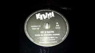 UP 2 DATE - This is House Music - (7t`s Disco Remix)