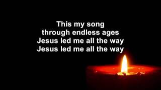 All the way my Savior leads me - Chris Tomlin