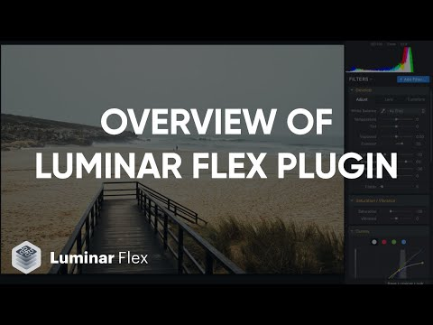 Overview of the Luminar Flex plugin by Skylum Software