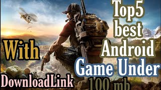 TOP 5 BEST ANDROID GAME UNDER 100MB WITH GAMEPLAY