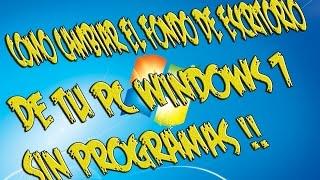 como cambiar el fondo de pantalla en windows 7 ultimate