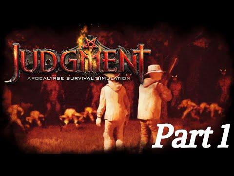 THIS IS THE END! - JUDGEMENT: Apocalypse Survival Simulation - Part 1 |