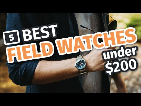 5 Best Field Watches Under $200 | Affordable, Rugged, And Stylish Timepieces