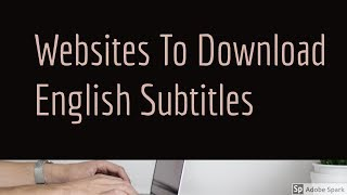 Video 5 Best Websites To Download English Subtitles For Movies and TV Shows download MP3, 3GP, MP4, WEBM, AVI, FLV Desember 2017