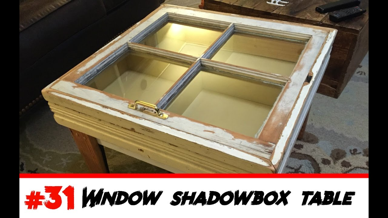 031 Old Window Becomes New Shadowbox Table
