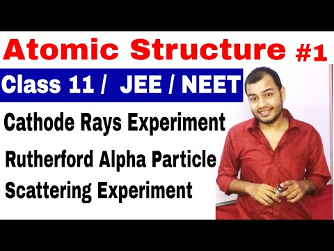 11 chap 2 : Atomic Structure 01   Cathode Rays + Rutherford Alpha Particle Scattering Experiment   