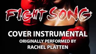 Fight Song (Cover Instrumental) [In the Style of Rachel Platten]