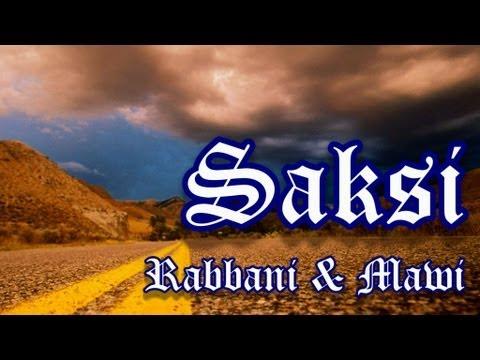Saksi - Rabbani feat. Mawi (dengan Lirik)