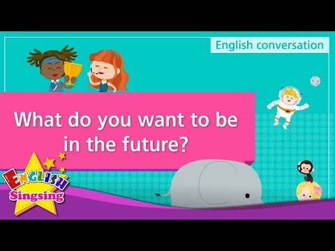 3. What do you want to be in the future? (English Dialogue) - Role-play conversation
