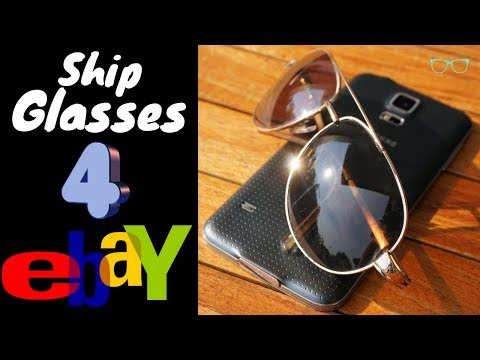 Best Way To Ship Sunglasses Eyeglasses For eBay 2018