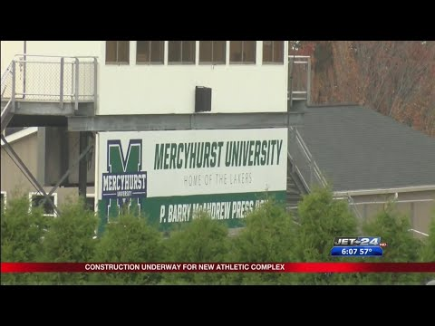 Construction on new sports complex underway at Mercyhurst Preparatory School and University