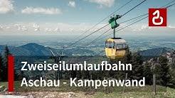 Nostalgie-Seilbahn Aschau - Kampenwand (Hasenclever)