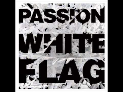 Chris Tomlin-Passion White Flag