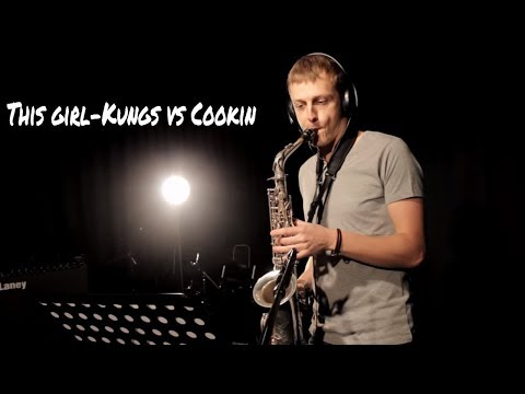 This girl-Kungs vs Cookin ( Saxophone by Vytautas Petrauskas)